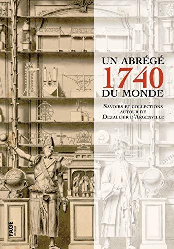 1740 un abrege du monde: Collectif