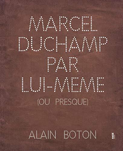 9782849753071: Marcel Duchamp par lui-même (ou presque)