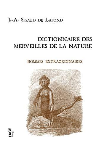 Beispielbild für Dictionnaire des merveilles de la nature : Hommes extraordinaires zum Verkauf von Revaluation Books
