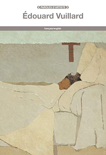 9782849755600: Edouard Vuillard (PAROLES D'ARTISTE)