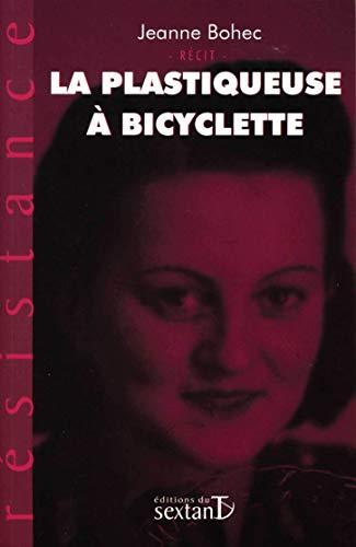 9782849780046: La plastiqueuse � bicyclette