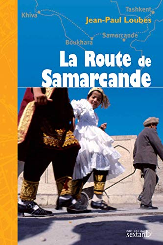9782849780237: La Route de Samarcande
