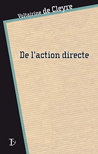 9782849780305: De l'action directe (French Edition)