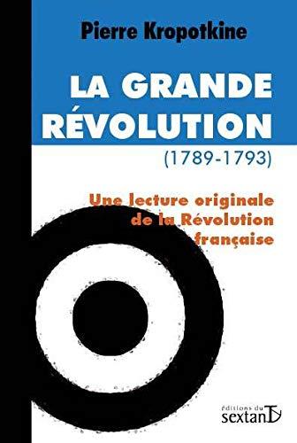 9782849780367: La Grande Révolution (1789-1793) : Une lecture originale de la Révolution française