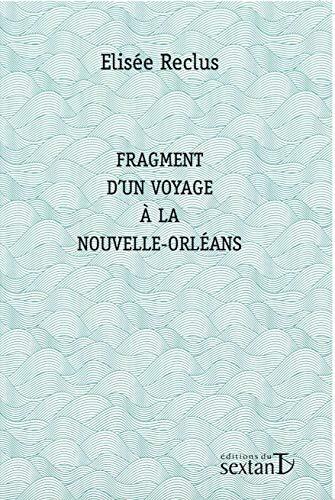9782849780428: Fragment d'un voyage � la Nouvelle-Orl�ans