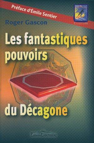 9782849880159: LES FANTASTIQUES POUVOIRS DE DECAGONE