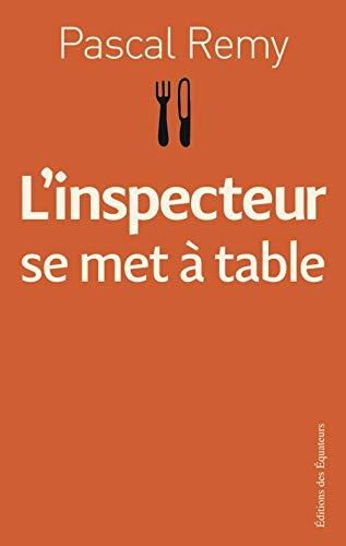 9782849900062: L'inspecteur se met à table