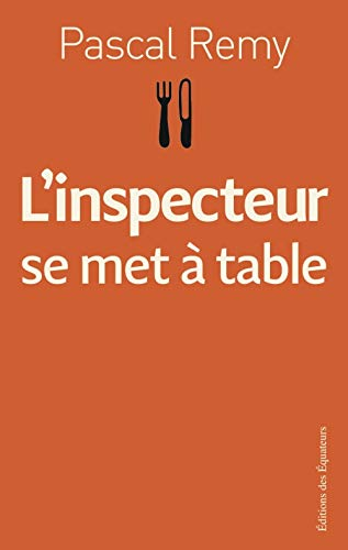9782849900062: L'inspecteur se met à table