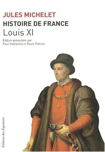 9782849900789: HISTOIRE FRANCE T06 LOUIS XI