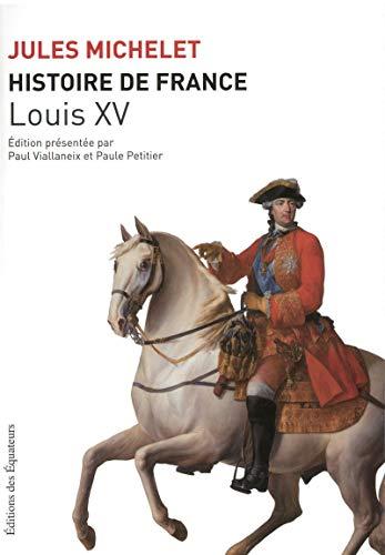 9782849900864: HISTOIRE DE FRANCE T16 LOUIS XV
