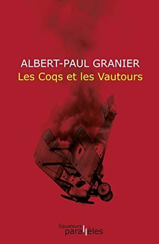 9782849901090: Les Coqs et les Vautours