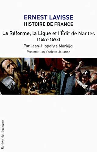 9782849901663: HISTOIRE DE FRANCE D'ERNEST LAVISSE T11 LA REFORME