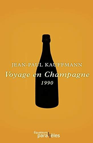9782849902011: Voyage en Champagne (Parallèles) (French Edition)