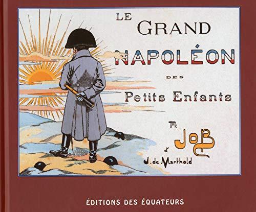 9782849902585: Le grand Napoléon des petits enfants