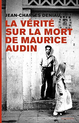 9782849902639: La vérité sur la mort de Maurice Audin