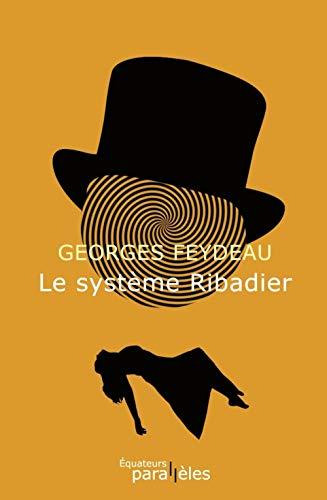 9782849903001: Le système Ribadier