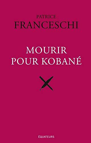 9782849903780: Mourir pour Koban�