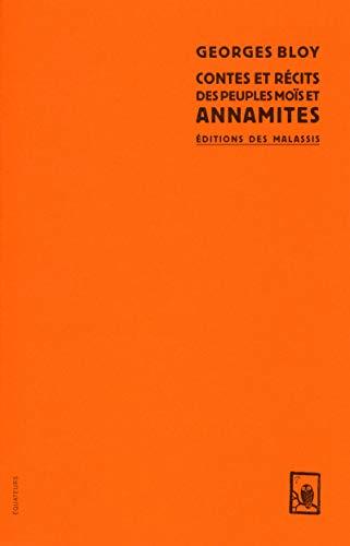 Contes et récits annamites: Bloy, Georges