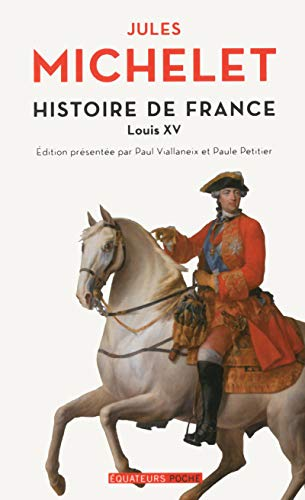 9782849904053: Histoire de France - tome 16 Louis XV (16)