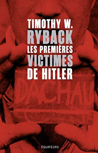 9782849904145: Les premières victimes de Hitler (En quête de justtice)