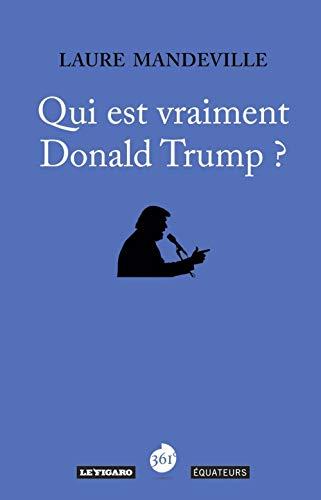 9782849904763: Qui est vraiment Donald Trump ?