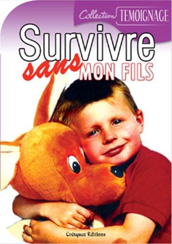 9782849930267: Survivre sans mon fils