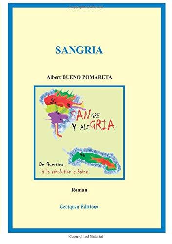 9782849930724: Sangre et Alegria, Sangria