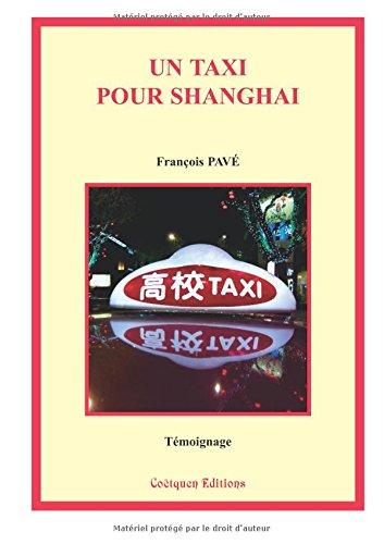 9782849931851: Un taxi pour Shanghai