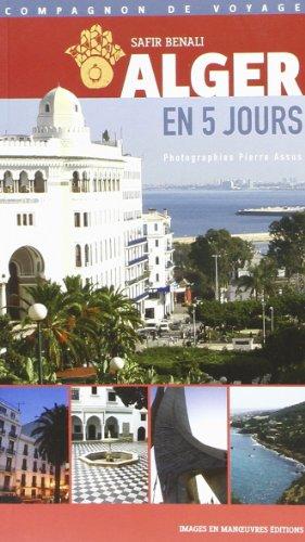 9782849950494: Alger en 5 jours