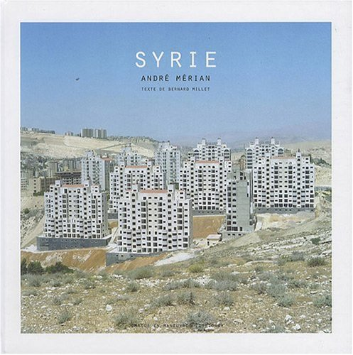 9782849951514: Andre Merian: Syrie (French Edition)