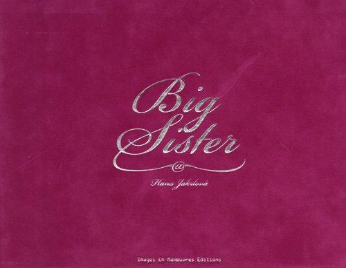 Hana Jakrlova: Big Sister (2849951846) by Hana Jakrlova; Marvin Heiferman