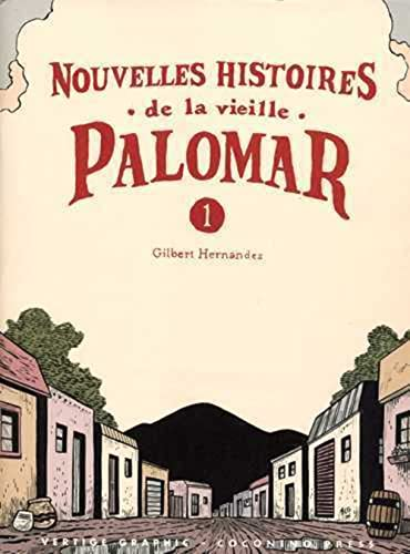NOUVELLES HISTOIRES DE LA VIEILLE PALOMA: HERNANDEZ GILBERT
