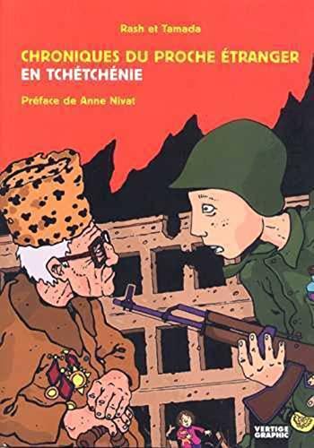 9782849990469: Chroniques du proche étranger en Tchétchénie