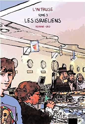 L'intruse Vol 3 Les Israeliens: Roannie