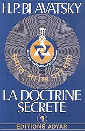 9782850000065: La doctrine secrète, tome 1 : La cosmogenèse - L'évolution cosmique - Les stances de Dzyan