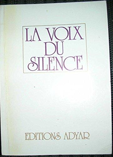 9782850000249: La voix du silence
