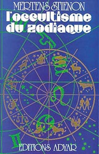 9782850001086: L'occultisme du zodiaque