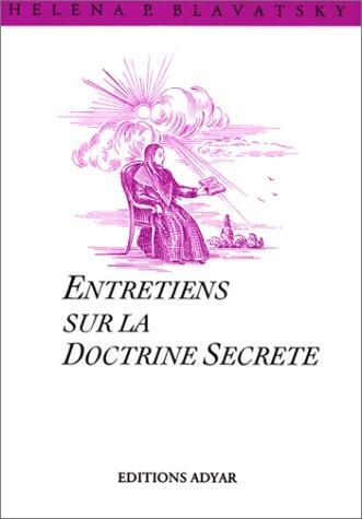 9782850001604: Entretiens sur la doctrine secrete