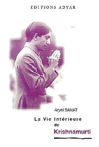 9782850002243: La vie intérieure de Krishnamurti