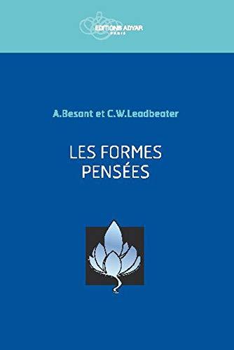 Les formes pensées: Besant, Annie; Leadbeater, C.W.