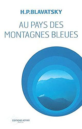 9782850002779: Au pays des montagnes bleues