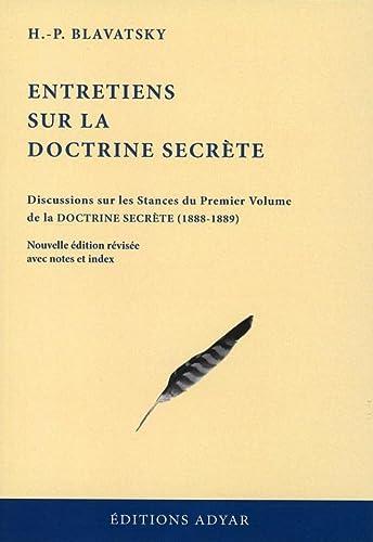 ENTRETIENS SUR LA DOCTRINE SECRETE: BLAVATSKY H P - NED