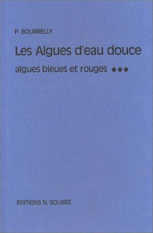 """Les Algues Deau Douce: Initiation a LA Systematique (Collection """"Faunes et flores actuelles"""") (Collection """"Faunes et flores actuelles"""") (2850040401) by Pierre Bourrelly"""