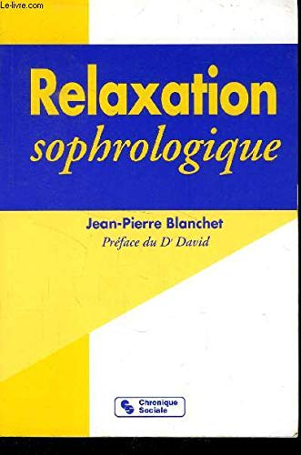9782850082245: Relaxation sophrologique
