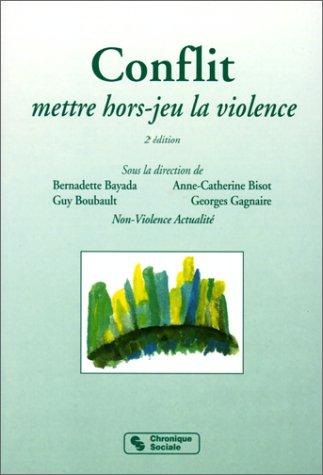 9782850083440: Conflit : Mettre hors-jeu la violence
