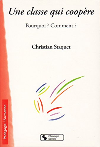 CLASSE QUI COOPERE (UNE): STAQUET CHRISTI