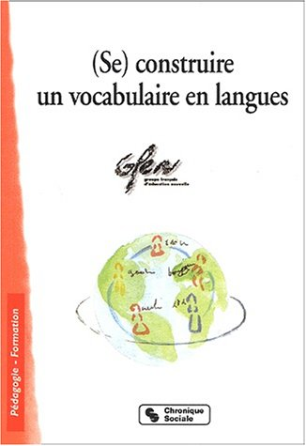 9782850084638: (Se) construire un vocabulaire en langues