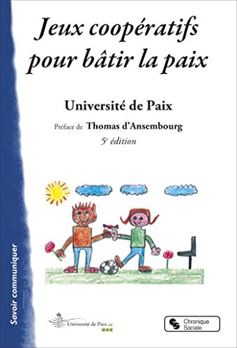 9782850085307: Jeux coopératifs pour bâtir la paix