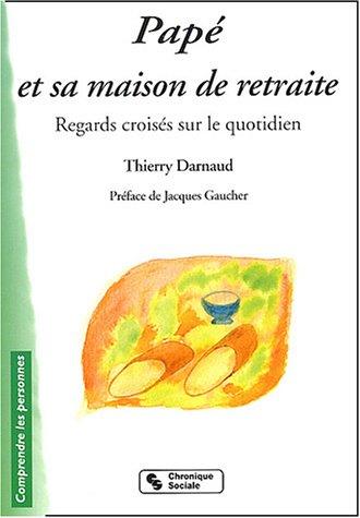 9782850085413: Papé et sa maison de retraite (French Edition)