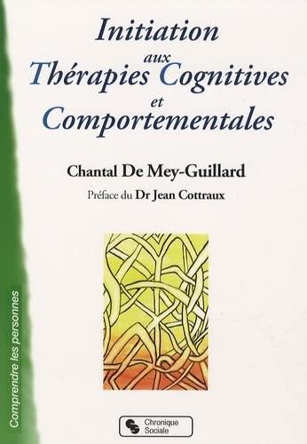 9782850087035: Initiation aux th�rapies cognitives et comportementales